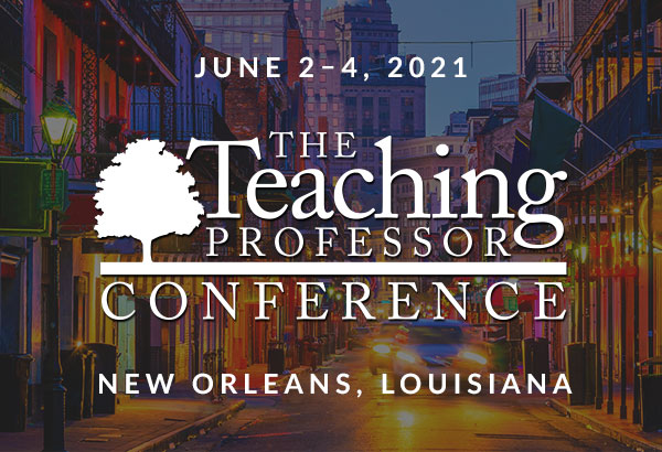 The 2021 Teaching Professor Conference