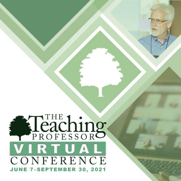 The Teaching Professor Virtual Conference 2021